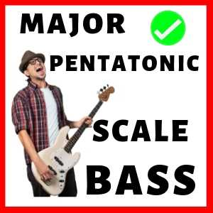 Major Pentatonic Scale Bass