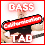 californication red hot chili peppers tab bass sheet music